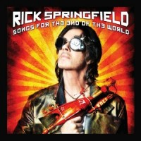 Rick-Springfield-Songs-for-the-End-of-the-World-2012-Album-Tracklist