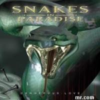 snakesinparadise-dangerouslove