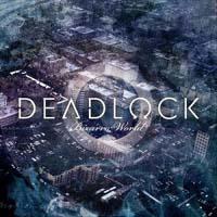deadlock-bizaro-world