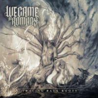 We-Came-As-RomanTracing_Back_Roots