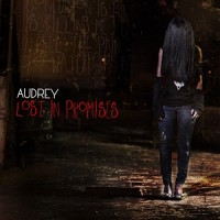 Audrey-Lost-In-Promises