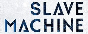 itw_oshy_Slave_Machin_1