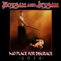 flotsamandjetsam-noplacedisgrace2014