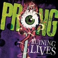 PRONG_Ruining-Lives