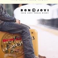bonjovi-thisleftfeelsright