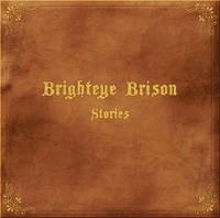 Brighteye_Brison_-_Stories