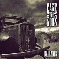 CAGETHEGODS-Badlands