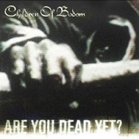 COB-Are_You_Dead_Yet
