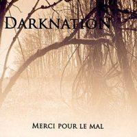 Darknation_-_Merci_Pour_Le_Mal