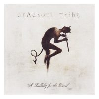deadsoultribe_alullabyforthedevil